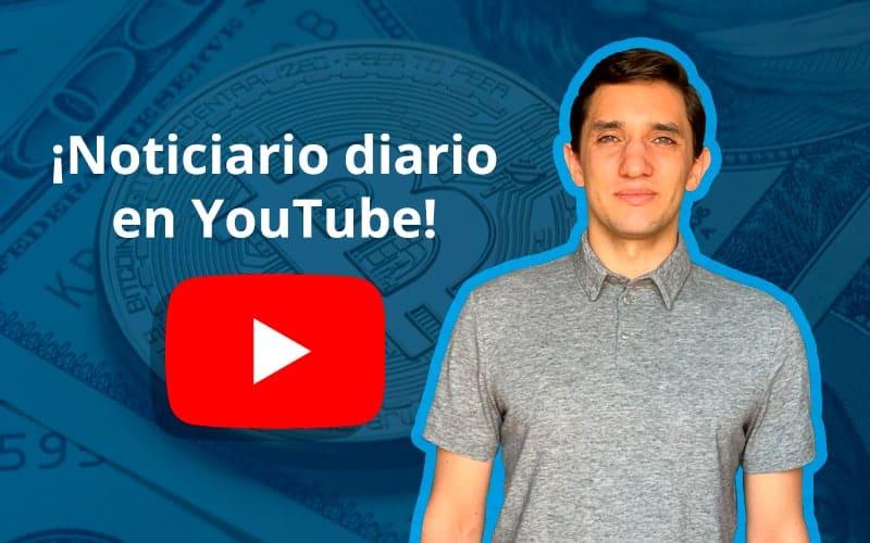 Noticias sobre el criptomundo diarias en nuestro canal de YouTube