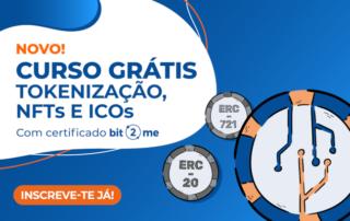 Curso Grátis Toenizaçao, NFTs e ICOs